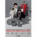 CNBLUEニューアルバム「WAVE」9月17日リリース決定!そして、待望のアリーナツアー、遂に決定!!