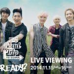 2014 B1A4 Road Trip to Seoul – READY?ライブ・ビューイング実施決定!!