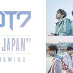 """GOT7 CONCERT """"FLY IN JAPAN"""" ライブ・ビューイング実施決定!"""