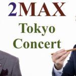 2MAX MARCH concert ~ちょっぴり早いホワイトデー?新しい春の訪れ~