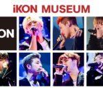 iKON初の展示会「iKON MUSEUM」が大阪で開催決定!