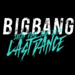 "BIGBANG、ジャパンドームツアー""ラストダンス""! <br>12月24日(日)京セラドーム大阪ファイナル公演開催決定!"
